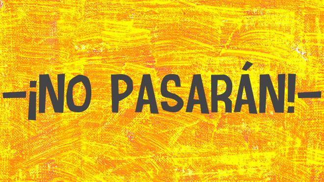 ¡No pasarán! в переводе с испанского языка